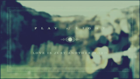 Love is Just Another Word – a music video – click here to view