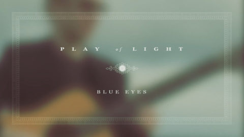 Blue Eyes – a music video – click here to view