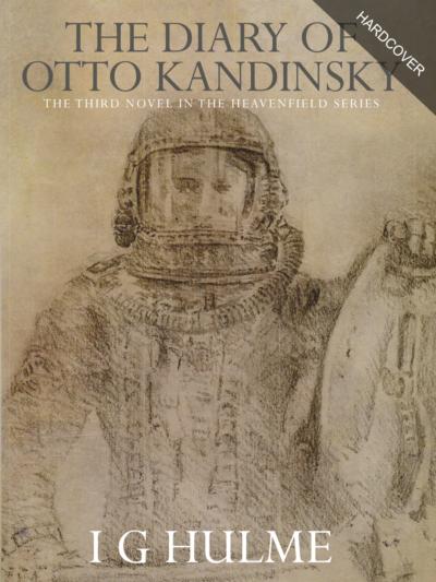 The Diary of Otto Kandinsky - Hardcover Edition